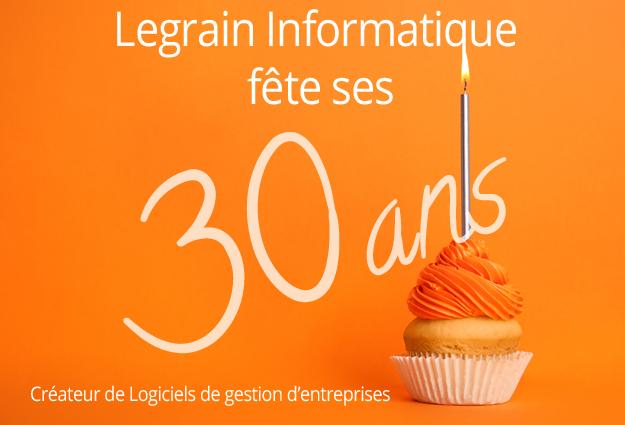 Legrain Informatique anniversaire 30 ans